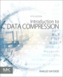 Introduction to Data Compression - ISBN 9780128094747