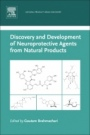 Discovery and Development of Neuroprotective Agents from Natural Products - ISBN 9780128095935