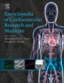 Encyclopedia of Cardiovascular Research and Medicine - ISBN 9780128096574