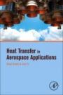 Heat Transfer in Aerospace Applications - ISBN 9780128097601