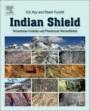 Indian Shield: Precambrian Evolution and Phanerozoic Reconstitution - ISBN 9780128098394