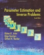 Parameter Estimation and Inverse Problems - ISBN 9780128100929