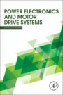 Power Electronics and Motor Drive Systems - ISBN 9780128117989