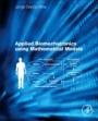 Applied Biomechatronics Using Mathematical Models - ISBN 9780128125946