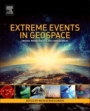 Extreme Events in Geospace: Origins, Predictability, and Consequences - ISBN 9780128127001