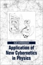 Application of New Cybernetics in Physics - ISBN 9780128128015