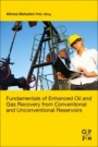 Fundamentals of Enhanced Oil and Gas Recovery from Conventional and Unconventional Reservoirs - ISBN 9780128130278