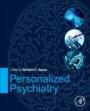 Personalized Psychiatry - ISBN 9780128131763