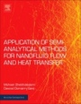 Applications of Semi-Analytical Methods for Nanofluid Flow and Heat Transfer - ISBN 9780128136751