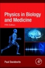 Physics in Biology and Medicine - ISBN 9780128137161