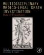 Multidisciplinary Medico-Legal Death Investigation: Role of Consultants - ISBN 9780128138182