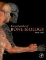 Encyclopedia of Bone Biology - ISBN 9780128140819