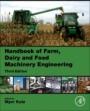 Handbook of Farm, Dairy and Food Machinery Engineering - ISBN 9780128148037