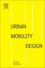 Urban Mobility Design - ISBN 9780128150382