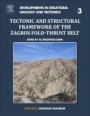 Tectonic and Structural Framework of the Zagros Fold-Thrust Belt - ISBN 9780128150481
