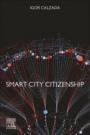 Smart City Citizenship - ISBN 9780128153000