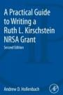 A Practical Guide to Writing a Ruth L. Kirschstein NRSA Grant - ISBN 9780128153369
