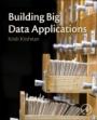 Building Big Data Applications - ISBN 9780128157466