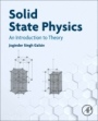 Solid State Physics: An Introduction to Theory - ISBN 9780128171035