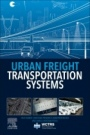 Urban Freight Transportation Systems - ISBN 9780128173626