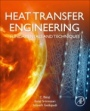 Heat Transfer Engineering: Fundamentals and Techniques - ISBN 9780128185032