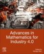 Advances in Mathematics for Industry 4.0 - ISBN 9780128189061