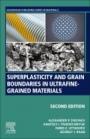 Superplasticity and Grain Boundaries in Ultrafine-Grained Materials - ISBN 9780128190630