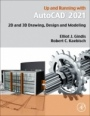 Up and Running with AutoCAD 2021: 2D and 3D Drawing, Design and Modeling - ISBN 9780128231173