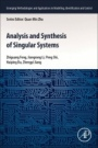 Analysis and Synthesis of Singular Systems - ISBN 9780128237397