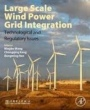 Large-Scale Wind Power Grid Integration - ISBN 9780128498958