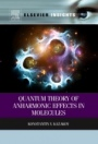 Quantum Theory of Anharmonic Effects in Molecules - ISBN 9780323282666