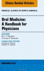 Oral Medicine: a Handbook for Physicians, an Issue of Medical Clinics - ISBN 9780323323819