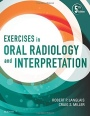 Exercises in Oral Radiology and Interpretation, 5th Edition - ISBN 9780323400633