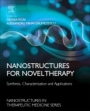 Nanostructures for Novel Therapy: Synthesis, Characterization and Applications - ISBN 9780323461429