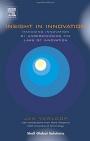 Insight in Innovation: Managing Innovation by Understanding the Laws of Innovation - ISBN 9780444516831