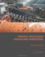Mineral Processing Design and Operations: An Introduction - ISBN 9780444635891