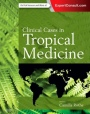 Clinical Cases in Tropical Medicine - ISBN 9780702058240