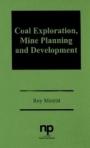 Coal Exploration, Mine Planning and Development - ISBN 9780815510703