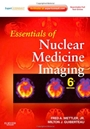 Essentials of Nuclear Medicine Imaging: Expert Consult- Online and Print, 6 Rev ed. - ISBN 9781455701049