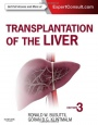 Transplantation of the Liver, 3 Rev ed. - ISBN 9781455702688