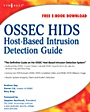 OSSEC Host-Based Intrusion Detection Guide - ISBN 9781597492409