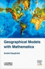 Geographical Models with Mathematica - ISBN 9781785482250