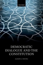 Democratic Dialogue and the Constitution - ISBN 9780198783749