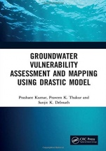 Groundwater Vulnerability Assessment and Mapping using DRASTIC Model - ISBN 9780367254469