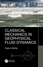 Classical Mechanics in Geophysical Fluid Dynamics - ISBN 9780367266493