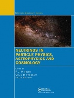 Neutrinos in Particle Physics, Astrophysics and Cosmology - ISBN 9780367386498