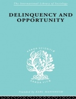 Delinquency and Opportunity: A Study of Delinquent Gangs - ISBN 9780415510394