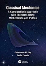 Classical Mechanics: A Computational Approach with Examples Using Mathematica and Python - ISBN 9781138495289