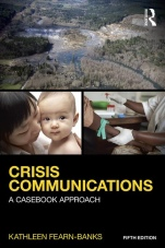 Crisis Communications: A Casebook Approach, 5th Ed. - ISBN 9781138923744