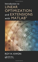 Introduction to Linear Optimization and Extensions with MATLAB - ISBN 9781439862636